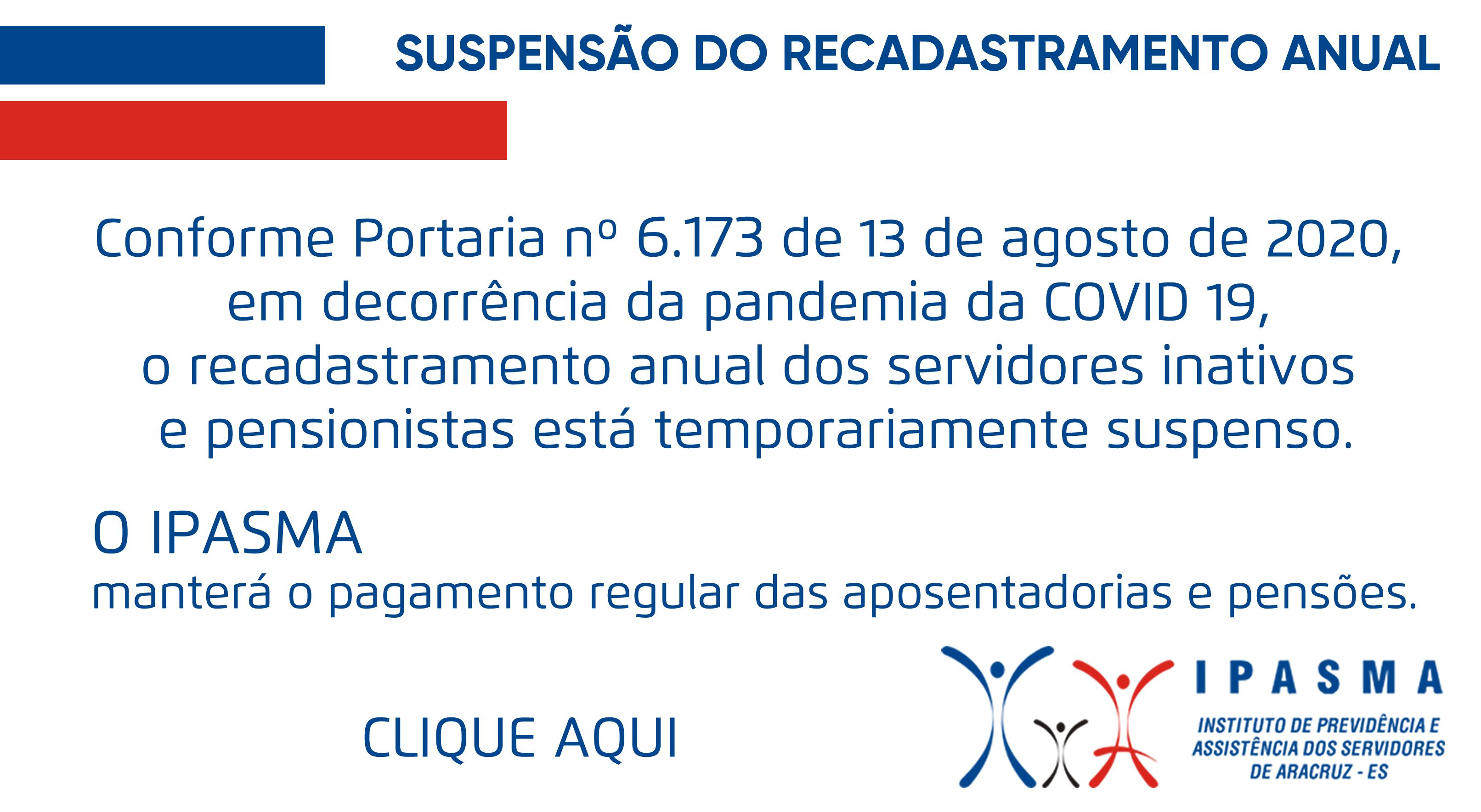 SUSPENSÃO DO RECADASTRAMENTO ANUAL