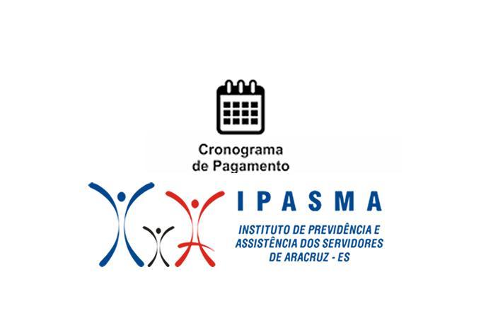 IPASMA DIVULGA CRONOGRAMA DE PAGAMENTO PARA 2021